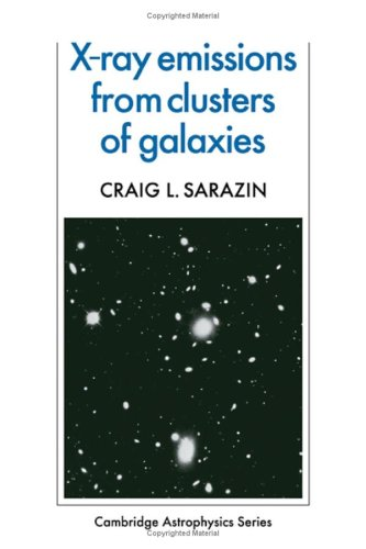9780521329576: X-Ray Emission from Clusters of Galaxies (Cambridge Astrophysics)