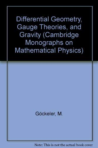 9780521329606: Differential Geometry, Gauge Theories, and Gravity (Cambridge Monographs on Mathematical Physics)