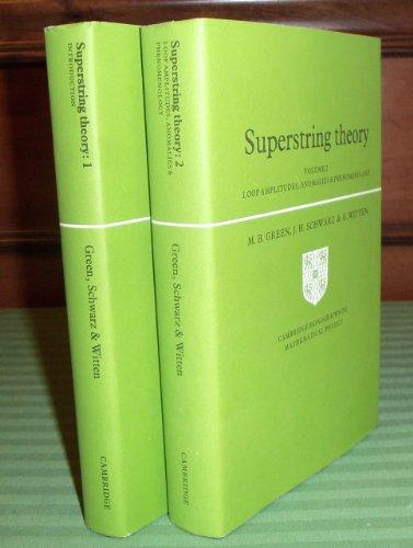 9780521329996: Superstring Theory: Volume 2, Loop Amplitudes, Anomalies and Phenomenology (Cambridge Monographs on Mathematical Physics)