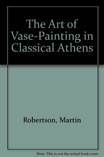 9780521330107: The Art of Vase-Painting in Classical Athens