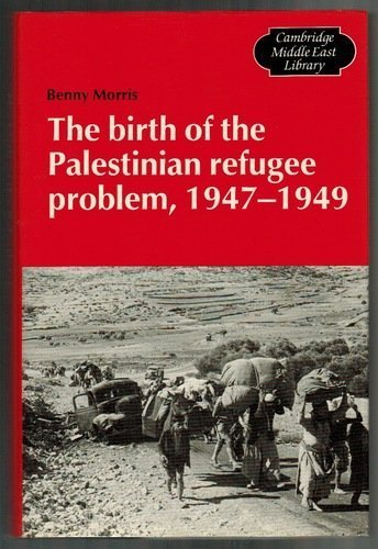 9780521330282: The Birth of the Palestinian Refugee Problem, 1947-1949 (Cambridge Middle East Library)