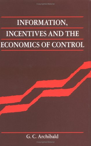 9780521330459: Information, Incentives and the Economics of Control