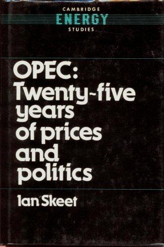 9780521330527: Opec:: Twenty-Five Years of Prices and Politics (Cambridge Energy and Environment Series)