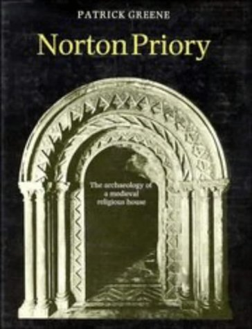 9780521330541: Norton Priory: The Archaeology of a Medieval Religious House