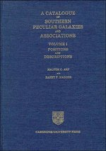 9780521330862: A Catalogue of Southern Peculiar Galaxies and Associations: Volume 1, Positions and Descriptions