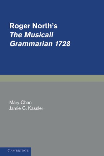 9780521331319: Roger North's The Musicall Grammarian 1728 (Cambridge Studies in Music)