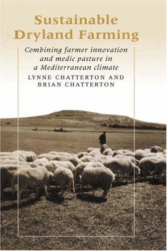 9780521331418: Sustainable Dryland Farming: Combining Farmer Innovation and Medic Pasture in a Mediterranean Climate