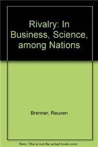 9780521331876: Rivalry: In Business, Science, among Nations