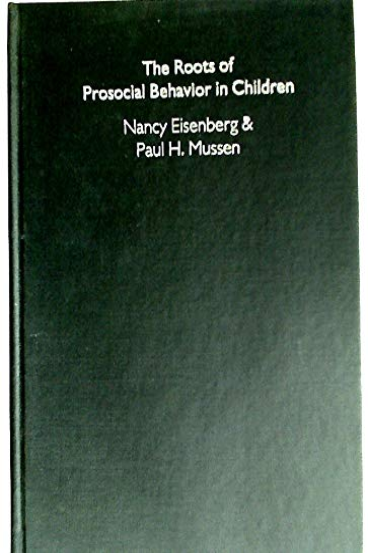9780521331906: The Roots of Prosocial Behavior in Children (Cambridge Studies in Social and Emotional Development)