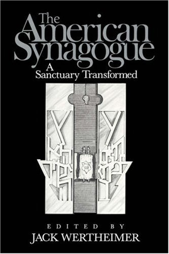 9780521332903: The American Synagogue: A Sanctuary Transformed