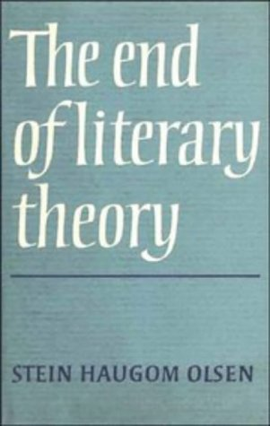 The End of Literary Theory: Olsen, Stein Haugrom