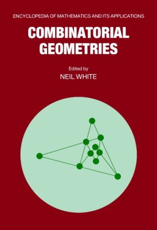 9780521333399: Combinatorial Geometries