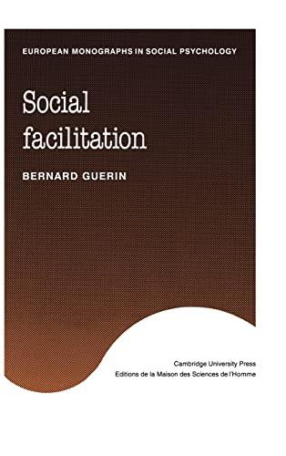 9780521333580: Social Facilitation (European Monographs in Social Psychology)