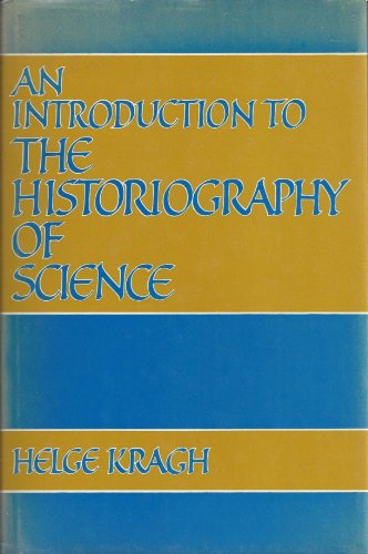 9780521333603: An Introduction to the Historiography of Science