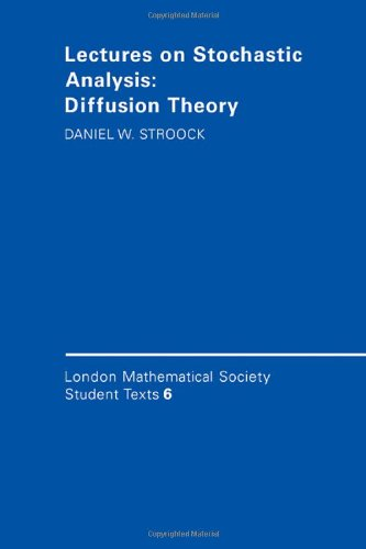 9780521333665: Lectures on Stochastic Analysis: Diffusion Theory (London Mathematical Society Student Texts)
