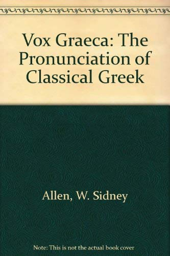 9780521333672: Vox Graeca: The Pronunciation of Classical Greek
