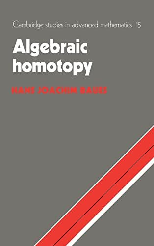 9780521333764: Algebraic Homotopy (Cambridge Studies in Advanced Mathematics)