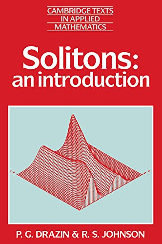 9780521333894: Solitons: An Introduction (Cambridge Texts in Applied Mathematics)