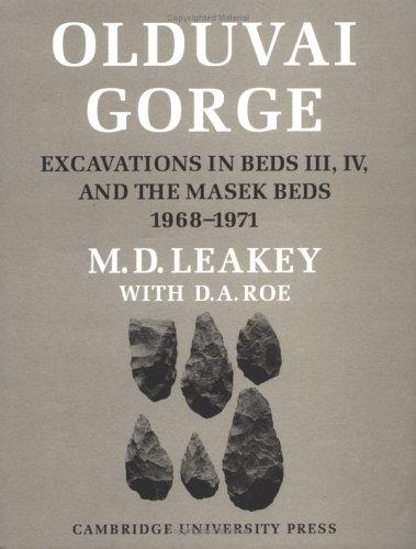 9780521334037: Olduvai Gorge: Volume 5, Excavations in Beds III, IV and the Masek Beds: Excavations in Beds III, IV and the Masek Beds v. 5