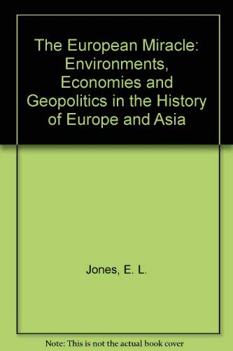 9780521334495: The European Miracle: Environments, Economies and Geopolitics in the History of Europe and Asia