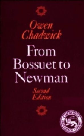 9780521334624: From Bossuet to Newman