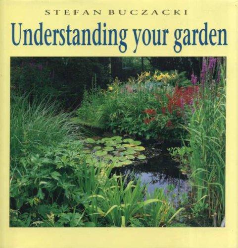 Understanding Your Garden:The Science and Practice of Successful Gardening (9780521334686) by Buczacki, Stefan