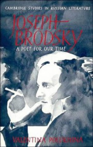 9780521334846: Joseph Brodsky: A Poet for our Time (Cambridge Studies in Russian Literature)