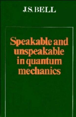 9780521334952: Speakable and Unspeakable in Quantum Mechanics