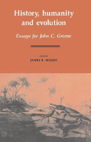 9780521335119: History, Humanity and Evolution: Essays for John C. Greene