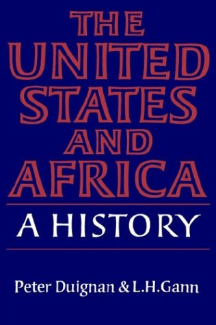 9780521335713: The United States and Africa: A History