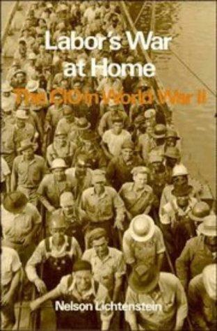 9780521335737: Labor's War at Home: The CIO in World War II