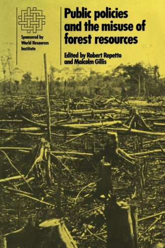 9780521335744: Public Policies and the Misuse of Forest Resources