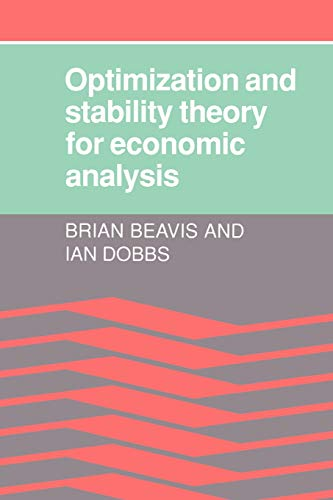 9780521336055: Optimisation and Stability Theory for Economic Analysis
