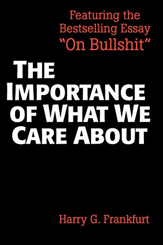 9780521336116: The Importance of What We Care About: Philosophical Essays