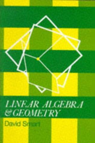 9780521336161: Linear Algebra and Geometry (School Mathematics Project Further Mathematics)