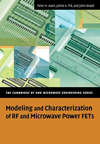 Modeling and Characterization of RF and Microwave: Aaen, Peter, Plá,