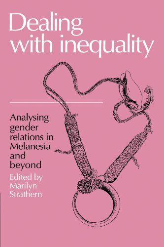 9780521336529: Dealing with Inequality: Analysing Gender Relations in Melanesia and Beyond