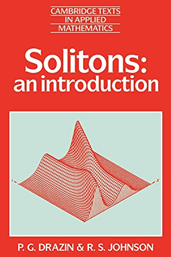 9780521336550: Solitons: An Introduction (Cambridge Texts in Applied Mathematics)