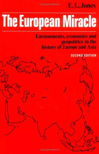 9780521336703: The European Miracle: Environments, Economies and Geopolitics in the History of Europe and Asia