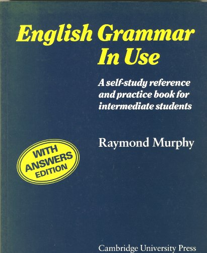 9780521336833: English Grammar in Use Without answers: A Reference and Practice Book for Intermediate Students