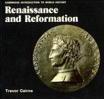 9780521336857: Renaissance and Reformation (Cambridge Introduction to World History)