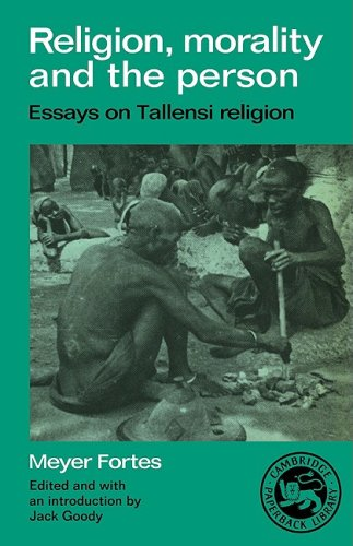 9780521336932: Religion, Morality and the Person: Essays on Tallensi Religion (Essays in Social Anthropology)