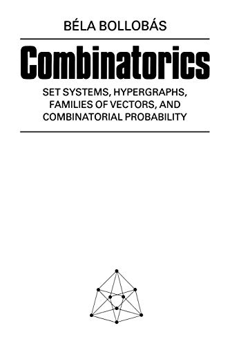 9780521337038: Combinatorics: Set Systems, Hypergraphs, Families of Vectors, and Combinatorial Probability