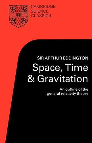 9780521337090: Space, Time and Gravitation: An Outline of the General Relativity Theory