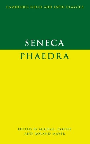 9780521337137: Seneca: Phaedra (Cambridge Greek and Latin Classics)