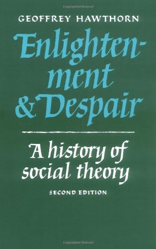 9780521337212: Enlightenment and Despair: A History of Social Theory