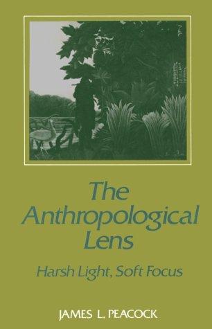 9780521337489: The Anthropological Lens: Harsh Light, Soft Focus