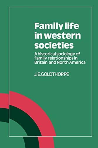 Family Life in Western Societies: Goldthorpe J E