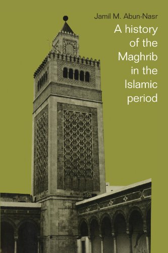 9780521337670: A History of the Maghrib in the Islamic Period