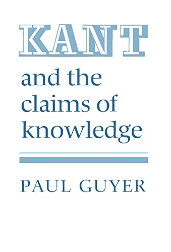 9780521337724: Kant and the Claims of Knowledge (Cambridge Paperback Library)